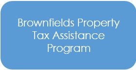 Brownfields Property Tax Assistance Program