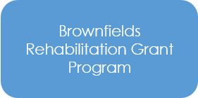Brownfields Rehabilitation Grant Program