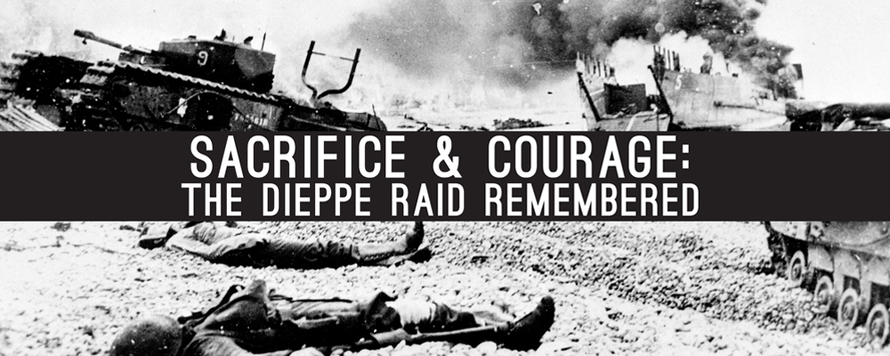 Dieppe Raid Remembered