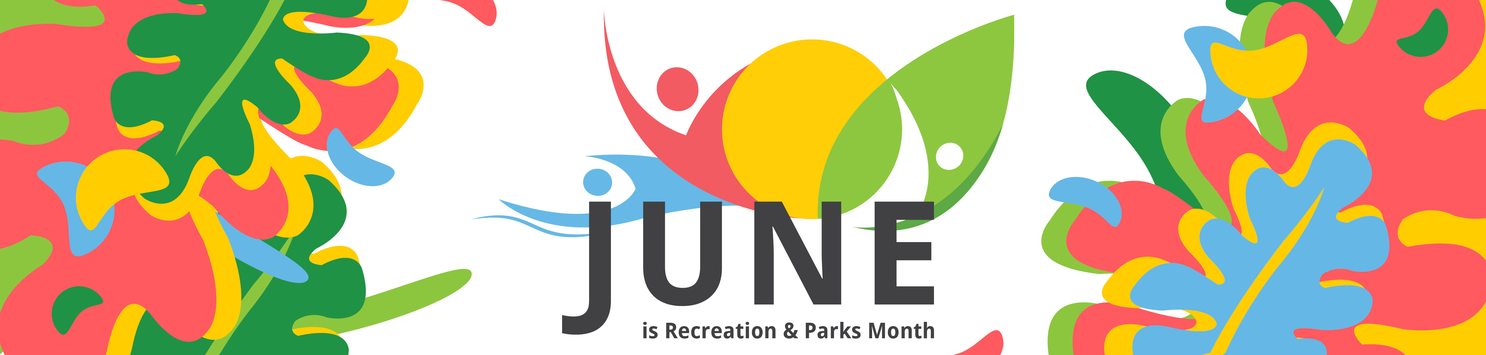 June is Recreation and Parks Month banner