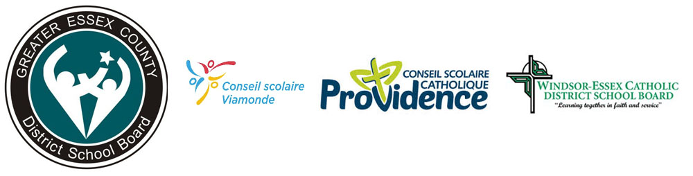 Greater Essex County District School Board, Conseil scolaire Viamonde, Conseil Scolaire Catholique Providence and  Windsor-Essex Catholic District School Board