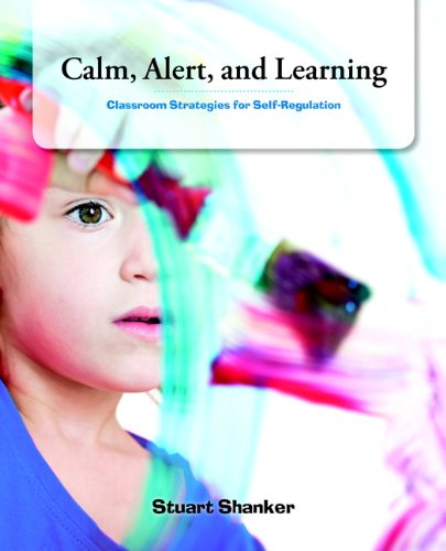 Calm, Alert and Learning