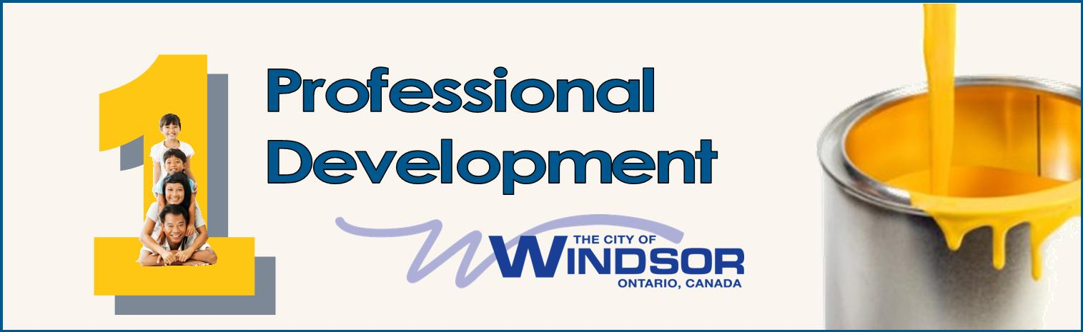 1 Professional Development  with City of Windsor logo and a can of yellow paint