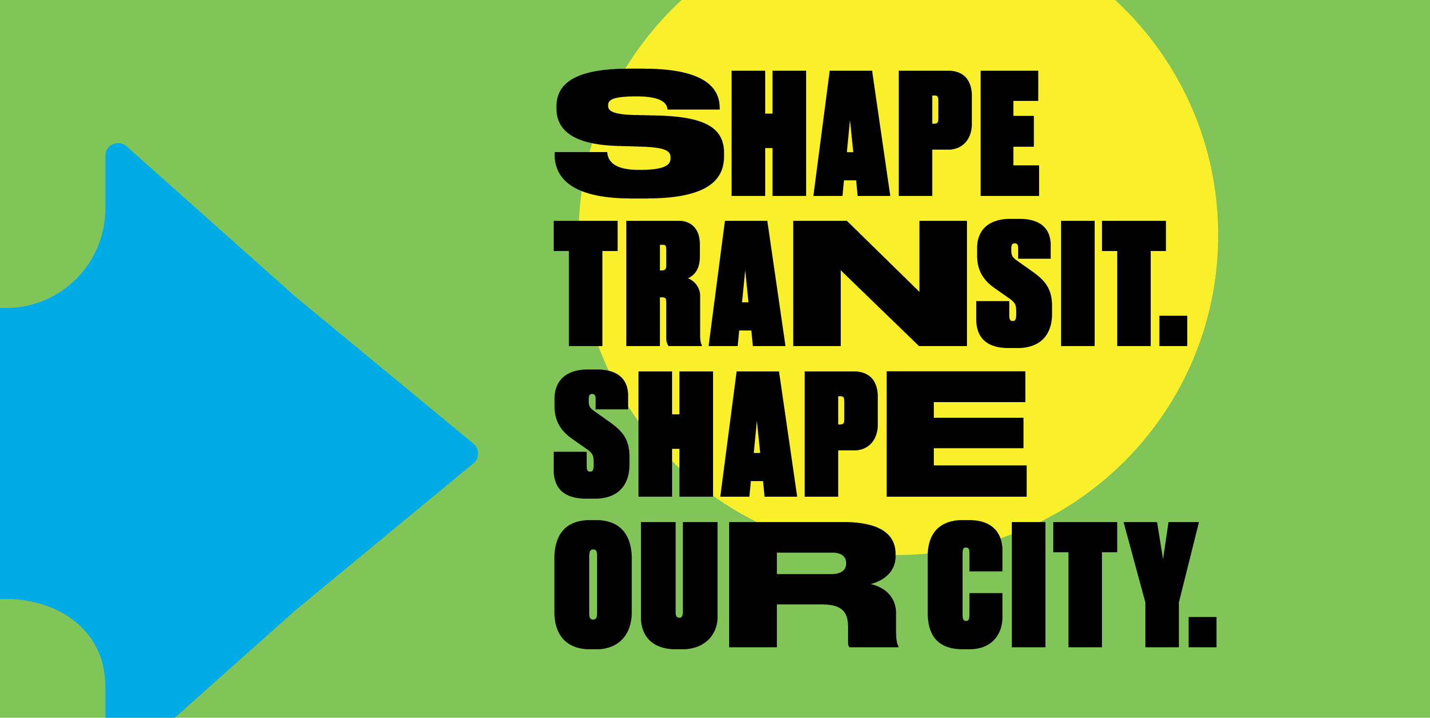 Shape Transit Shape Our City